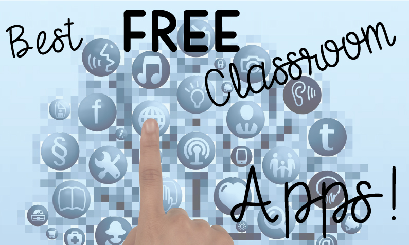Best FREE Classroom Apps!