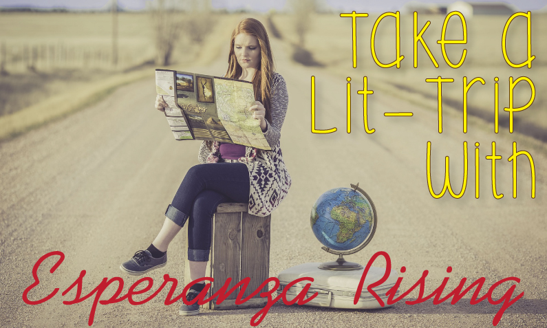 Take a Lit-Trip with Esperanza Rising!