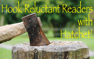 Hook Reluctant Readers with Hatchet!