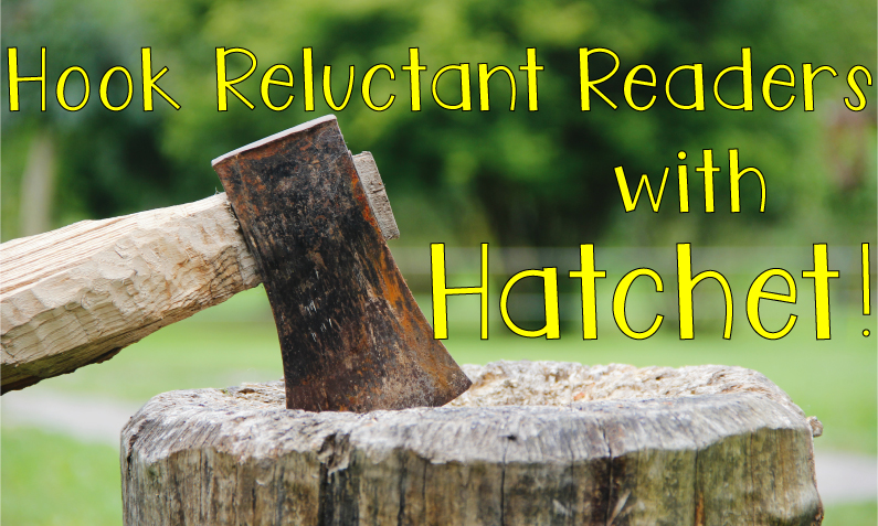 """axe in a tree stump with caption, """"Hook reluctant readers with hatchet"""""""