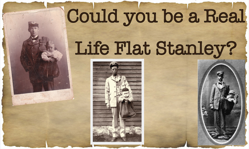 Could you be a Real Life Flat Stanley?