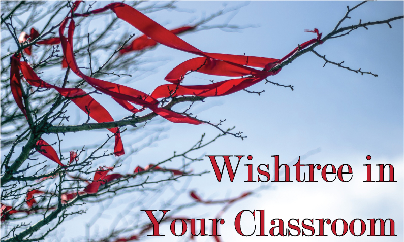 "Barren tree with red ribbons tied on it and captioned, ""Wishtree in your classroom"""