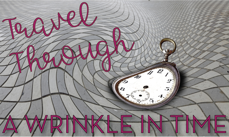 Travel Through A Wrinkle in Time