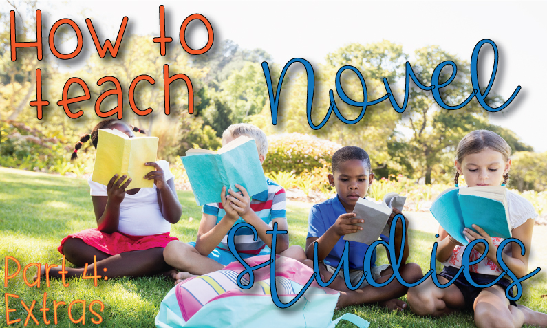 "Kids sitting in grass reading books with title, ""How to teach novel studies: part4 extras"