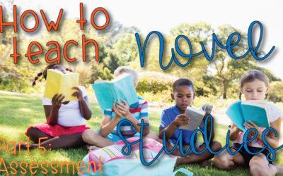 How to Teach Novel Studies Part 5: Assessment