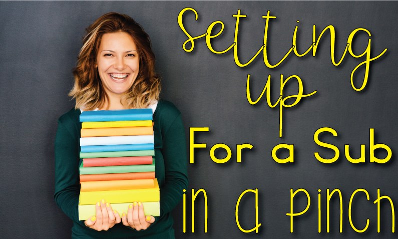 "teacher holding a pile of books with caption, ""Setting up for a sub in a pinch"""