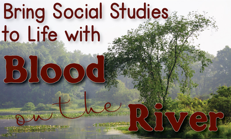"Virginia shoreline along riverbank with title, ""Bring social studies to life with Blood on the River"""