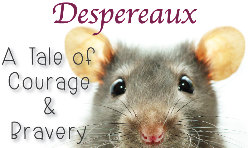 "Mouse peeking from bottom of page with title, ""Despereaux, A Tale of Courage and Bravery"