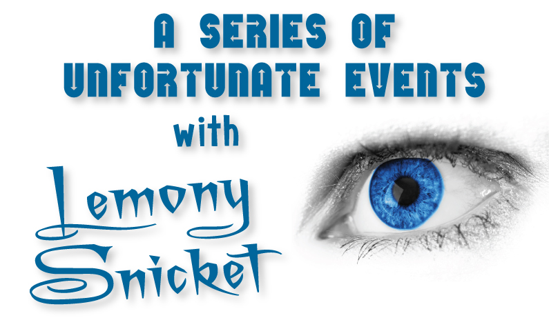"Ice blue eye on white background with title, ""A Series of Unfortunate Events with Lemony Snicket."""