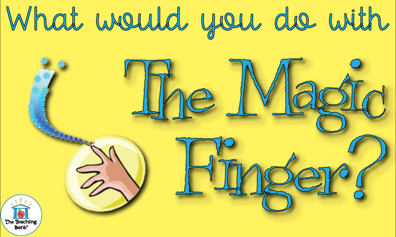 """Finger with stars and magic coming off asking """"What would you do with the Magic Finger?"""""""
