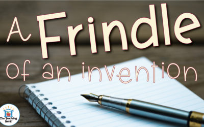 A Frindle of an Invention!