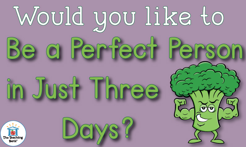 Broccoli man flexing muscles asking Would you like to be a perfect person in just three days?