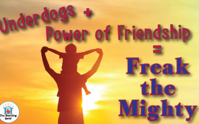 Underdogs use the Power of Friendship to Become Freak the Mighty