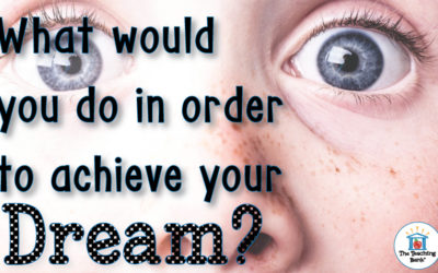 What Would You Do in Order to Achieve your Dream… for Freckles?