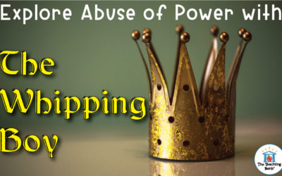 Explore Abuse of Power with The Whipping Boy