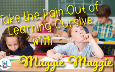 Take the Pain Out of Learning Cursive with Muggie Maggie