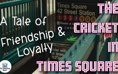 A Tale of Friendship and Loyalty: The Cricket in Times Square