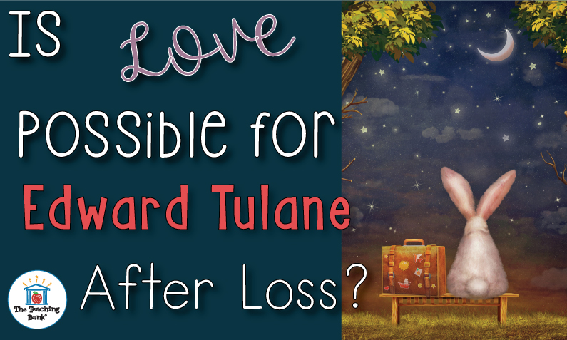 Is love possible for Edward Tulane after loss?