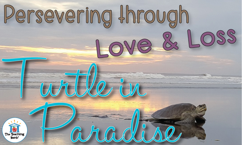 Persevering through Love and Loss: Turtle in Paradise