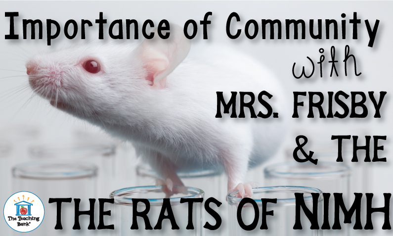 The Importance of Community with Mrs. Frisby and the Rats of NIMH