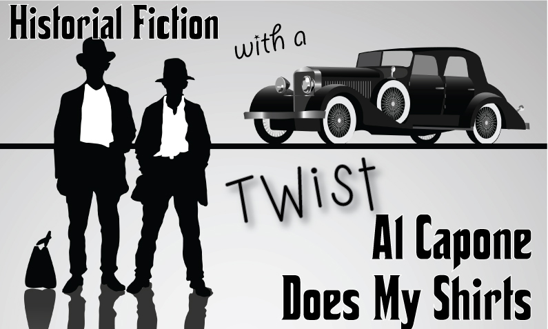 Historical Fiction with a Twist: Al Capone Does My Shirts